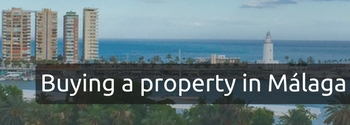 Buying a property in Malaga